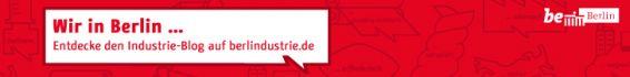 Dynamisch, kreativ, zukunftsweisend: BERLINDUSTRIE